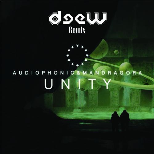Audiophonic & Mandragora - Unity (Deew Remix)