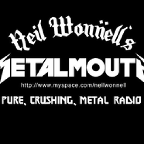 Neil wonnell's metalmouth 061913 with Japan Nick