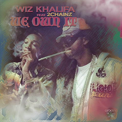 Wiz Khalifa ft. 2Chainz - We Own It (Cover)