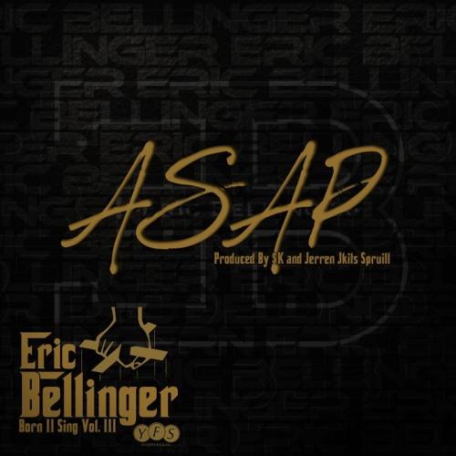 """Eric Bellinger - ASAP (Prod. By SK & Jerren """"J-Kits"""" Spruill)"""