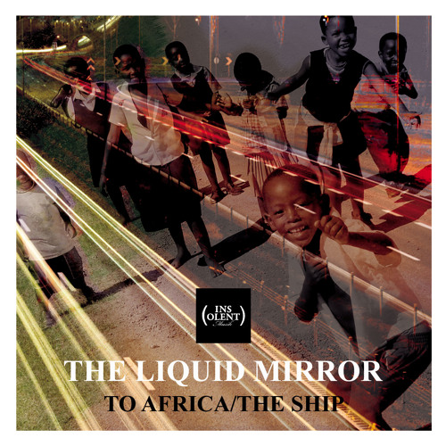 The Liquid Mirror - The Ship (snippet)
