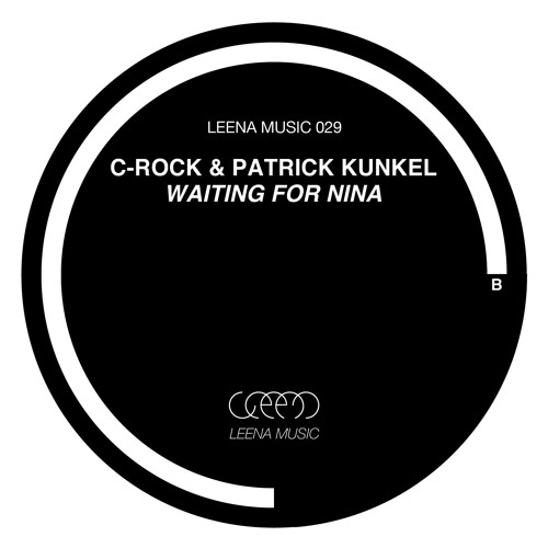 C-Rock & Patrick Kunkel: Waiting For Nina (Noon Mix)