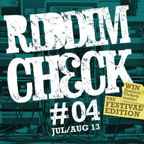 RIDDIM CHECK #04 (JUL AUG 2013)