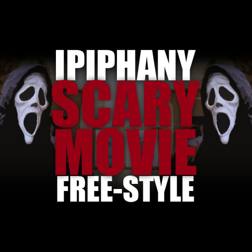 Scary Movie Freestyle
