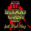 RUNTIN.net BLOODCAST #1 feat. MAD HIAZ
