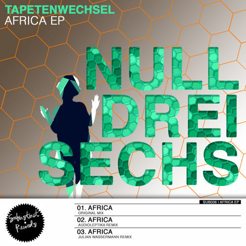 SUB036- Tapetenwechsel - Africa (Audioleptika Remix) clip
