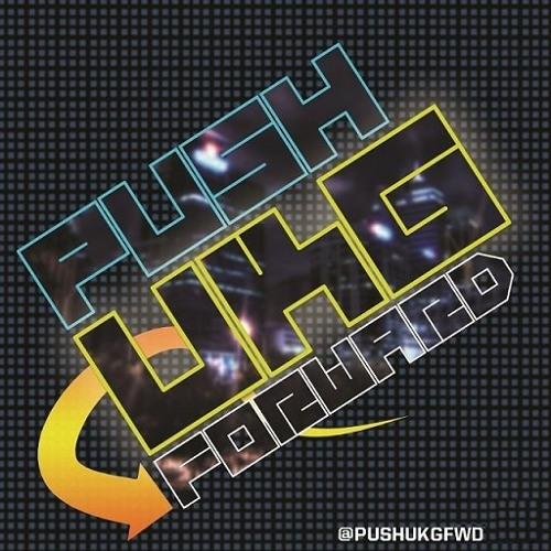 LETS PUSH UKG FWD - UK GARAGE