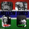 Million Times By SISSASY Feat. FAFADI, KING PATA & OLUGANDER ( HARDCORE PRODUCTION )
