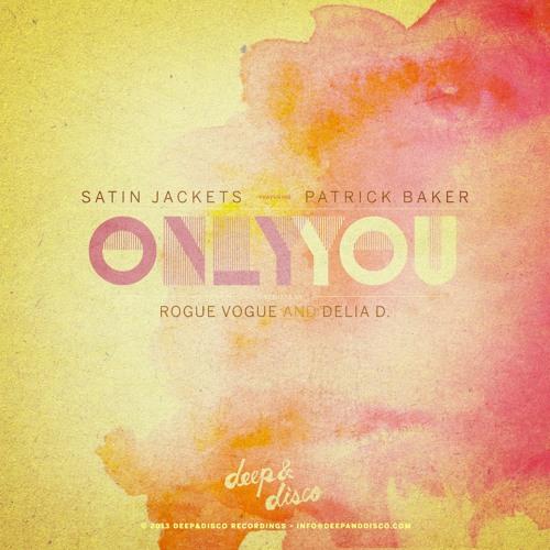 Satin Jackets feat. Patrick Baker - Only You (Artful Jackets 2Step Mix)