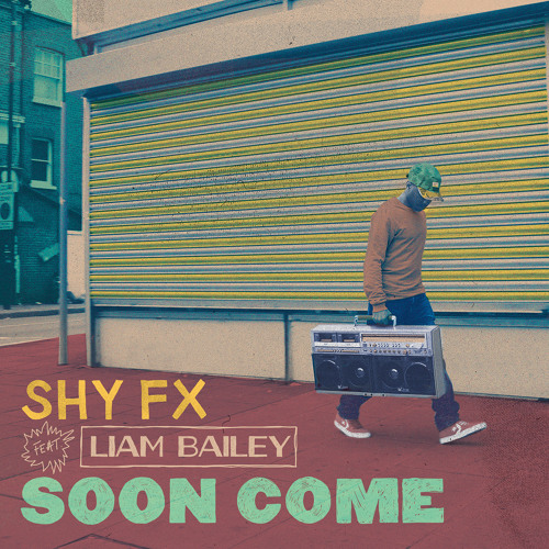 Shy FX - Soon Come feat. Liam Bailey (Rodigan BBC 1xtra)