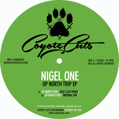 Nigel One - Up North Trip - FREE DOWNLOAD - Coyote Cuts 104