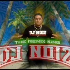DJ NOIZ 2013- ALL MY LOVE Vs RoLL UP Vs SuN GoES DoWN