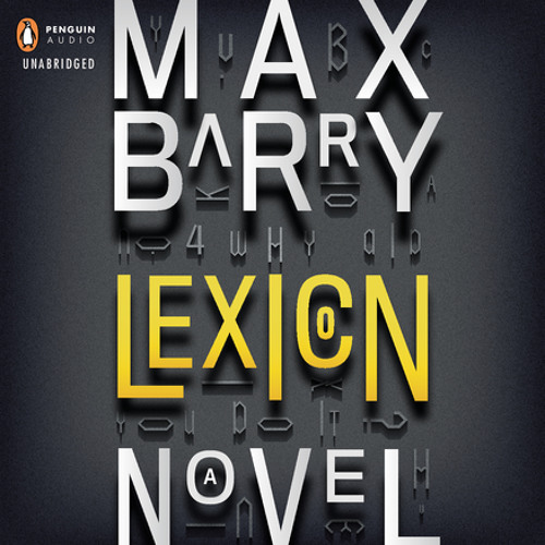 Lexicon by Max Barry, read by Heather Corrigan and Zach Appelman