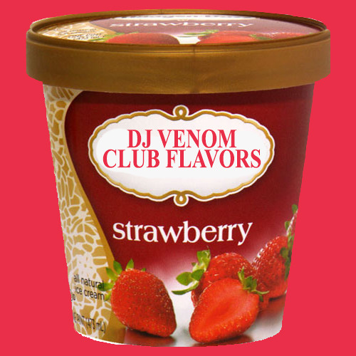 DJ Venom - Club Flavors: Strawberry (1998)
