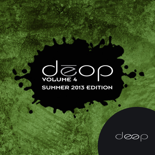 "Deop Vol. 4 ""Summer 2013 Edition"" [Deep]"