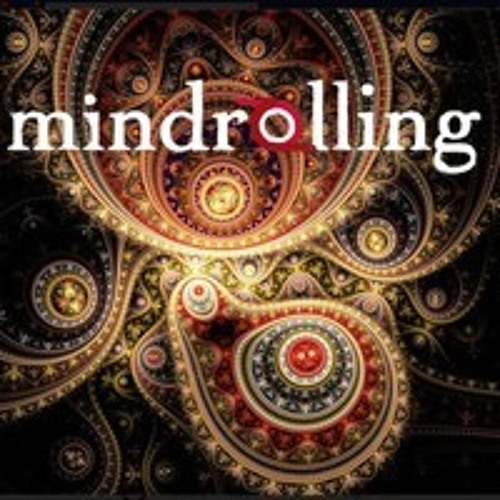 Mindrolling Podcast - Ep. 29 - Into the Mystic