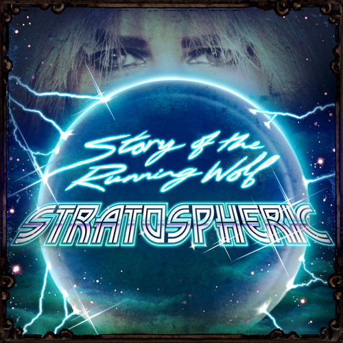 Story of the Running Wolf - Stratospheric