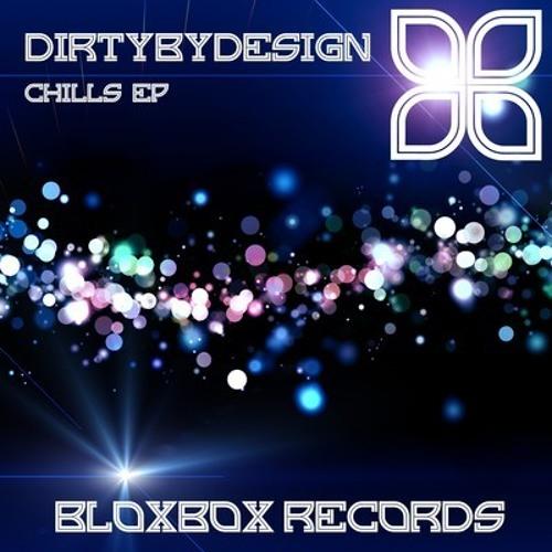 BBR017 : DirtyByDesign - Chills Ep