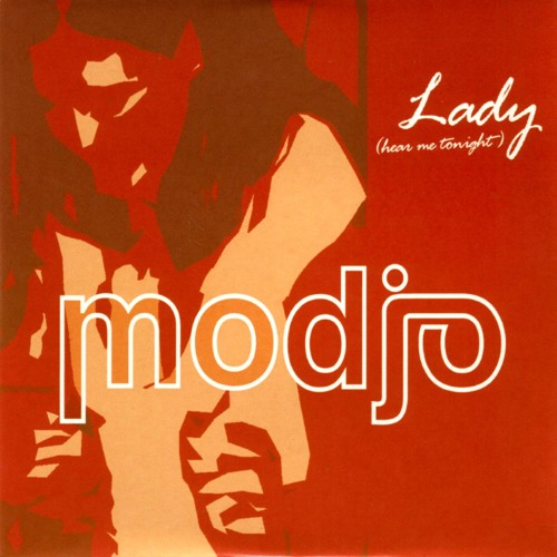 Lady - Modjo  /  (Hear Me Tonight) Original