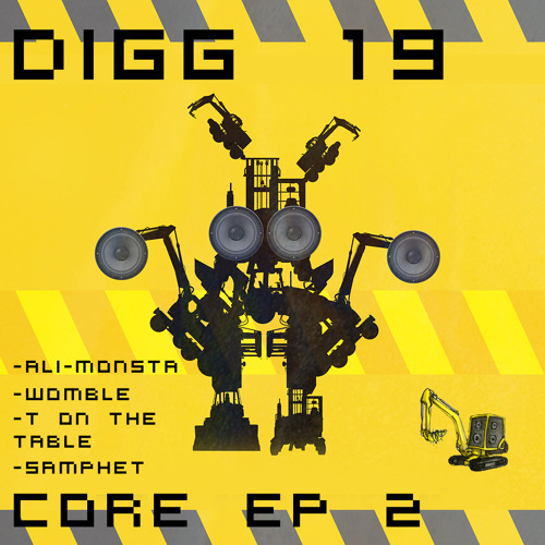 DIGG 19 - CORE EP No 2. (OUT NOW FREE!!!!)