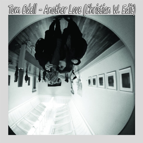 Tom Odell - Another Love (Christian W. Edit) snippet