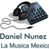 con Daniel Nunez #1 - Musica Mexicana Banda, Ranchera, Y Mas#4 (made with Spreaker)