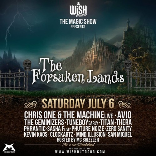 The Machine & Chris One - The Forsaken Lands @ WiSH Outdoor Promomix
