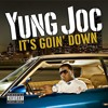 Young Joc - It's Goin Down (DJ Evilian Remix)