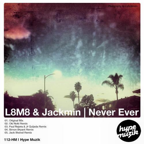 L8M8 & Jackmin - Never Ever (Oki Noki Remix)
