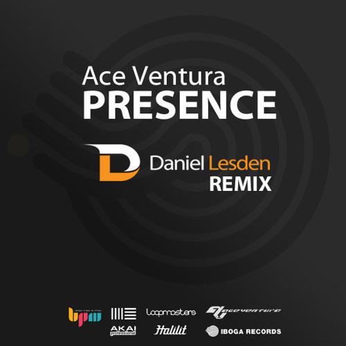 Ace Ventura - Presence (Daniel Lesden Remix) [Free Download, 2013]