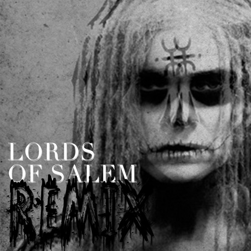 Rob Zombie- Lords Of Salem (KRADDY REMIX)