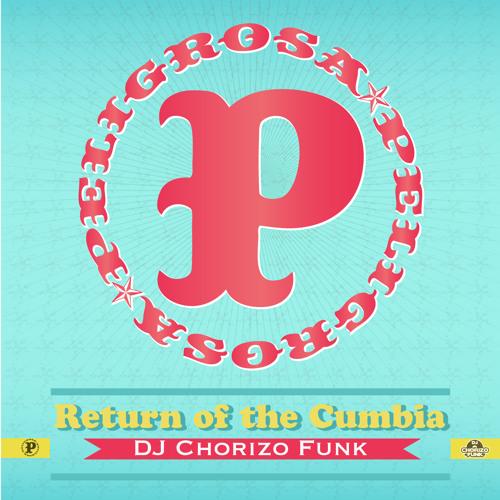 Return of the Cumbia - DJ Chorizo Funk