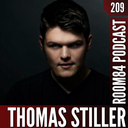 R84 PODCAST209: THOMAS STILLER