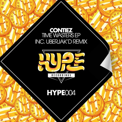 Contiez - Time Wasters (Original Mix) [HYPE RECORDS] OUT NOW!!!