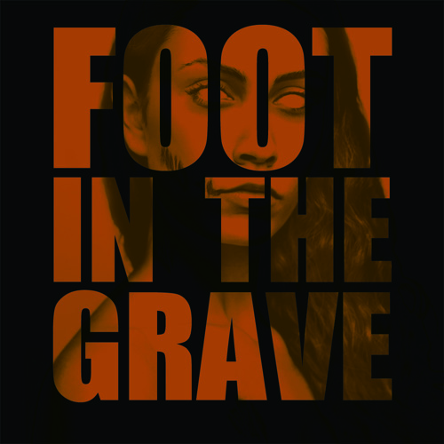 Foot in the Grave [prod by DJ Khalil]