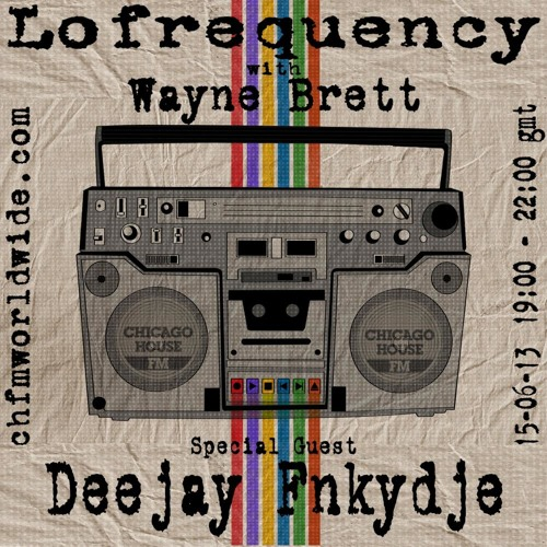 Deejay Fnkydje - CHFM - Lofrequency show 15-06-13