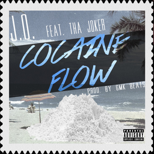 J.O. - Cocaine Flow Feat. Tha Joker Too Cold (Prod. by GMK Beats)