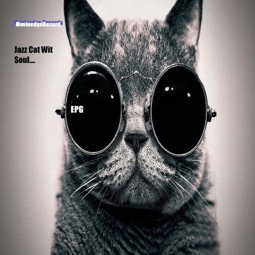 "E P G-""Jazz cat wit soul"" lo-fi 96kbps preview(full hi-fi  availible for download)"