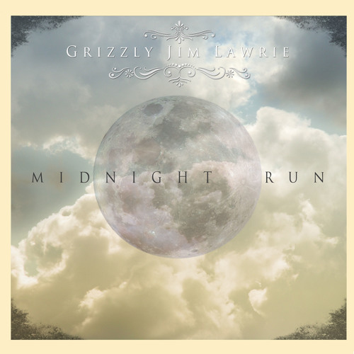 Grizzly Jim Lawrie: Midnight Run