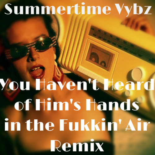 Double Impact - Summertime Vybz - Produced by Pro P - YHHoH's Hands in the Fukkin' Air Remix