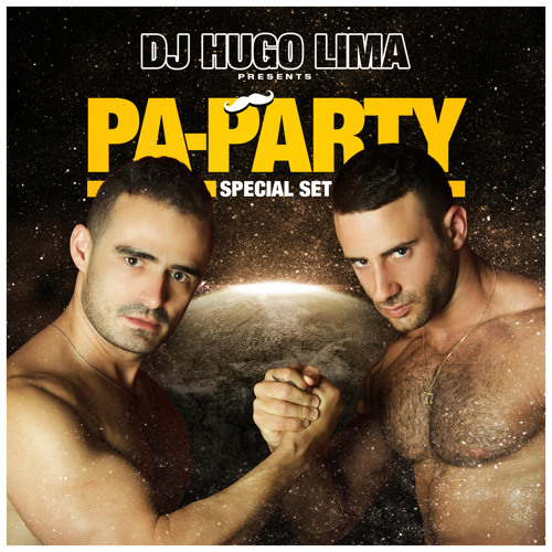 PA-PARTY - Set by Hugo Lima #FREEDOWNLOAD on description