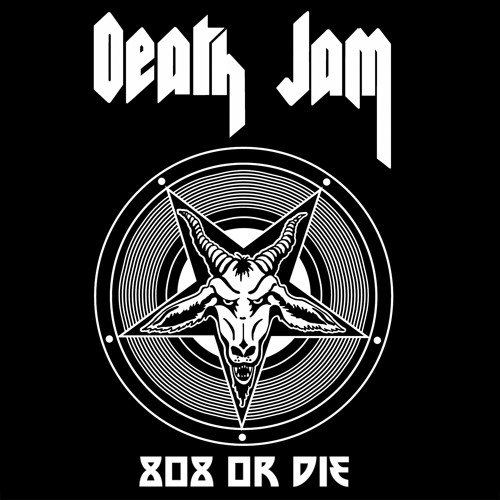 Death Jam - 808orDIE (feat. DJ Jock-D)