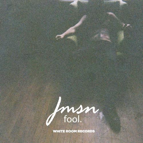 JMSN - Fool (Produced by JMSN)