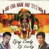 MAZE AAI CHA NAAV HAY 7/12 WAR - DHOL TASHA MIX -Djay CANDY AND DJ LUCKY URAN