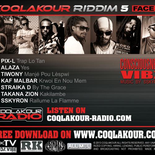Coqlakour Riddim 5 face a - DJ CREAM MEGAMIX - juin 2013(officiel coqlakour)