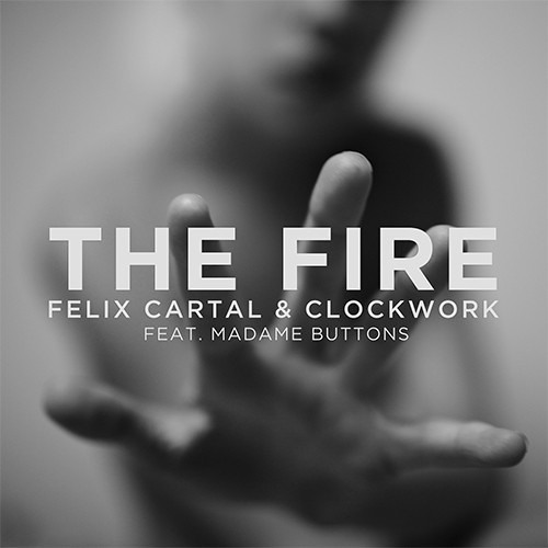 Felix Cartal & Clockwork - The Fire (Real Hero Remix) [PREVIEW]