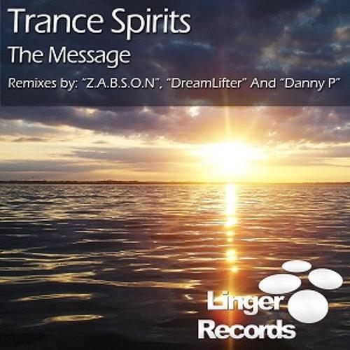 Sebastian Montano & Vahab Bandari pres. Trance Spirits - The Message [Linger]