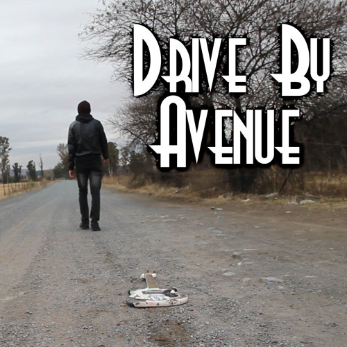 Drive By Avenue - My own Worst Enemy