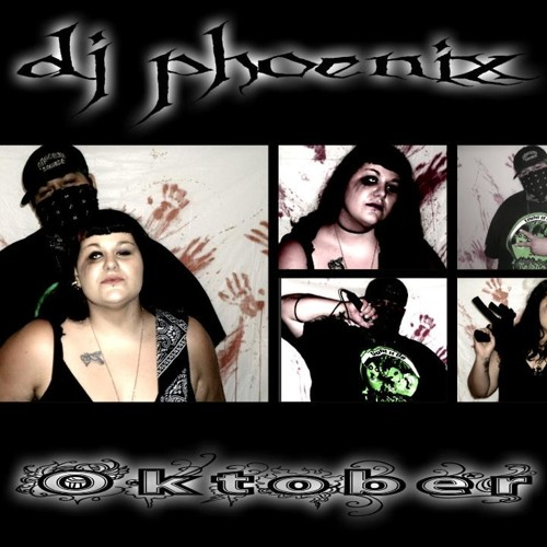 Oktober-Killed Me (Welcome To My Life) Ft. D.J. Phoenix (DEMO)