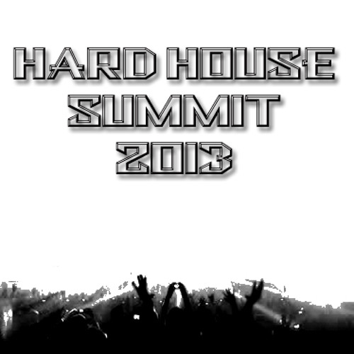 Hard House Summit 2013 Compilation Album Preview